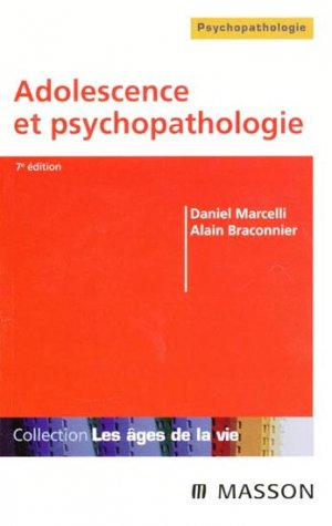 Adolescence et psychopathologie-elsevier / masson-9782294089664