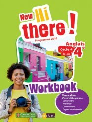Anglais 4e A2-B1 New Hi there! - Workbook (Edition 2017)