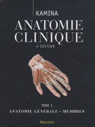 Anatomie clinique Tome 1