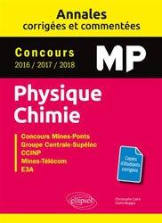 Annales corrigées et commentées Physique-Chimie MP
