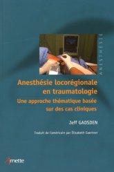 Anesthésie locorégionale en traumatologie