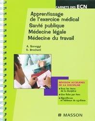 Apprentissage de l'exercice médical - Santé publique - Médecine légale - Médecine du travail