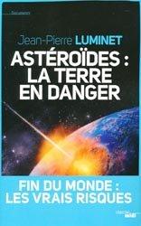 Ast�ro�des : la Terre en danger-le cherche midi-9782749117799
