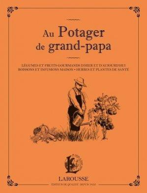 Au potager de grand papa-larousse-9782035926944