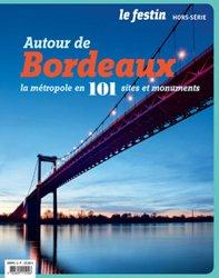 Autour de Bordeaux : la métropole en 101 sites et monuments