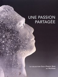 Au fil du verre II : une passion partagée