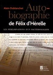 Auto-biographie de Félix d'Hérelle