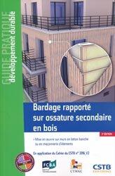 Bardage rapporté sur ossature secondaire en boisMise en oeuvre sur murs en béton banché ou en maçonnerie d'éléments