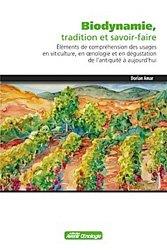 Biodynamie, tradition et savoir-faire