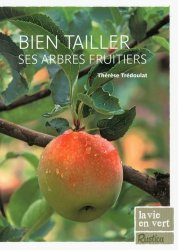 Bien tailler ses arbres fruitiers
