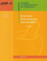 Livre: Botanique, pharmacognosie, phytothérapie ...