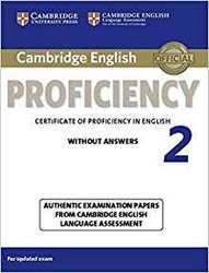 Cambridge English Proficiency 2 - Student's Book without Answers Authentic Examination Papers from Cambridge English Language Assessment
