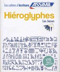 CAHIER ECRITURES HIEROGLYPHES