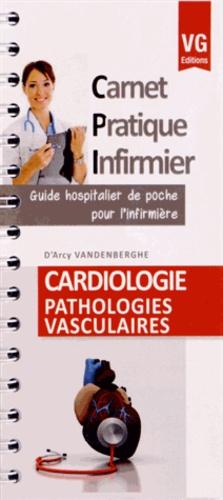 Cardiologie - Pathologies vasculaires-vernazobres grego-9782818307496
