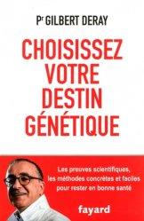 Choisissez votre destin génétique