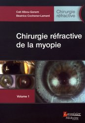 Chirurgie réfractive Tome 1