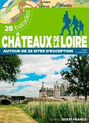 Châteaux de la Loire : 28 balades
