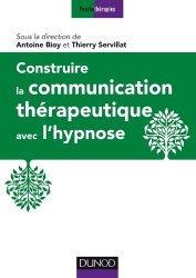 Construire la communication thérapeutique avec l'hypnose