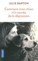 Comment mon chien m'a sauvée de la dépression