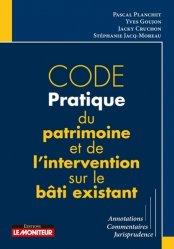 Code pratique du patrimoine et de l'intervention sur le bâti existant