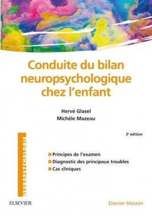 Conduite du bilan neuropsychologique chez l'enfant-elsevier / masson-9782294731709