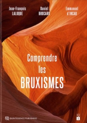 Comprendre les bruxismes-quintessence international-9782366150322