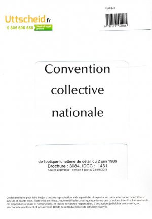 Convention collective nationale Optique 2016 + Grille de Salaire-uttscheid-9782371554085