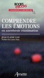 Comprendre les émotions en anesthésie-réanimation
