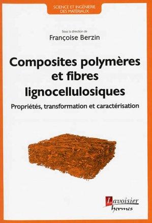 Composites polymères et fibres lignocellulosiques-lavoisier / hermès-9782746247772