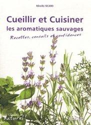 Cueillir et cuisiner les aromatiques sauvages mireille - Comment cuisiner les asperges sauvages ...