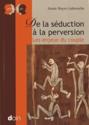 De la séduction à la perversion