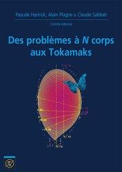 Des problèmes à N corps aux Tokamaks