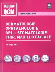 Dermatologie, ophtalmologie, orl-stomatologie, chir.maxillo faciale