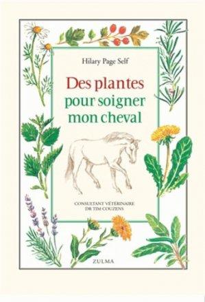 Des plantes pour soigner mon cheval-zulma-9782843045714