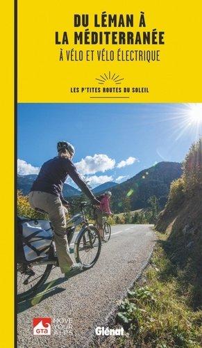 Du Léman à la Méditerranée à vélo et vélo électrique-glenat-9782344021330