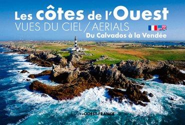 Du Calvados à la Vendée - Les côtes de l'Ouest vues du ciel