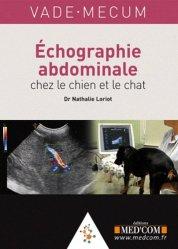 Echographie abdominale chez le chien et le chat