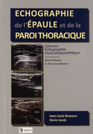 Échographie de l'épaule et de la paroi thoracique-sauramps medical-9782840239161