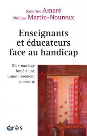 Enseignants et educateurs face au handicap-eres-9782749254654