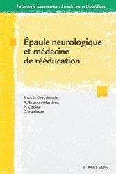 Épaule neurologique et médecine de rééducation
