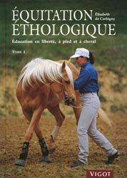 Équitation éthologique Tome 1