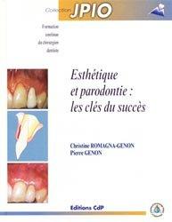 Esthétique et parodontie : les clés du succès