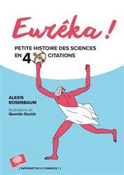 Eurêka ! : petite histoire des sciences en 40 citations