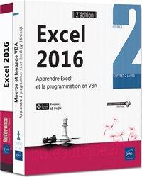 Excel 2016 - Coffret de 2 livres : Apprendre Excel et la programmation en VBA