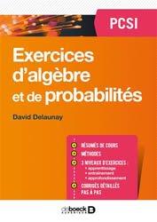 Exercices d'algèbre et de probabilités PCSI
