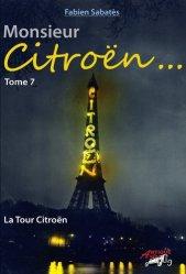 Fabien Sabatès - Monsieur Citroën - La Tour Citroën - T7