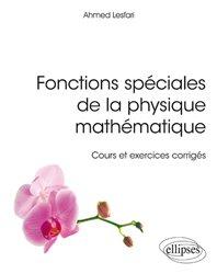 Fonctions spéciales de la physique mathématique