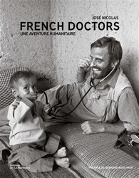 French Doctors. Une aventure humanitaire