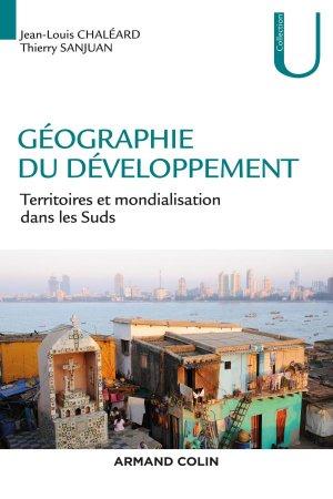 Géographie du développement - Territoires et mondialisation dans les Suds-armand colin-9782200614782