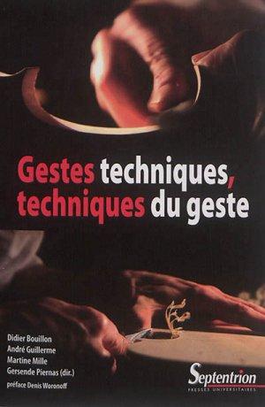 Gestes techniques, techniques du geste-presses universitaires du septentrion-9782757415849